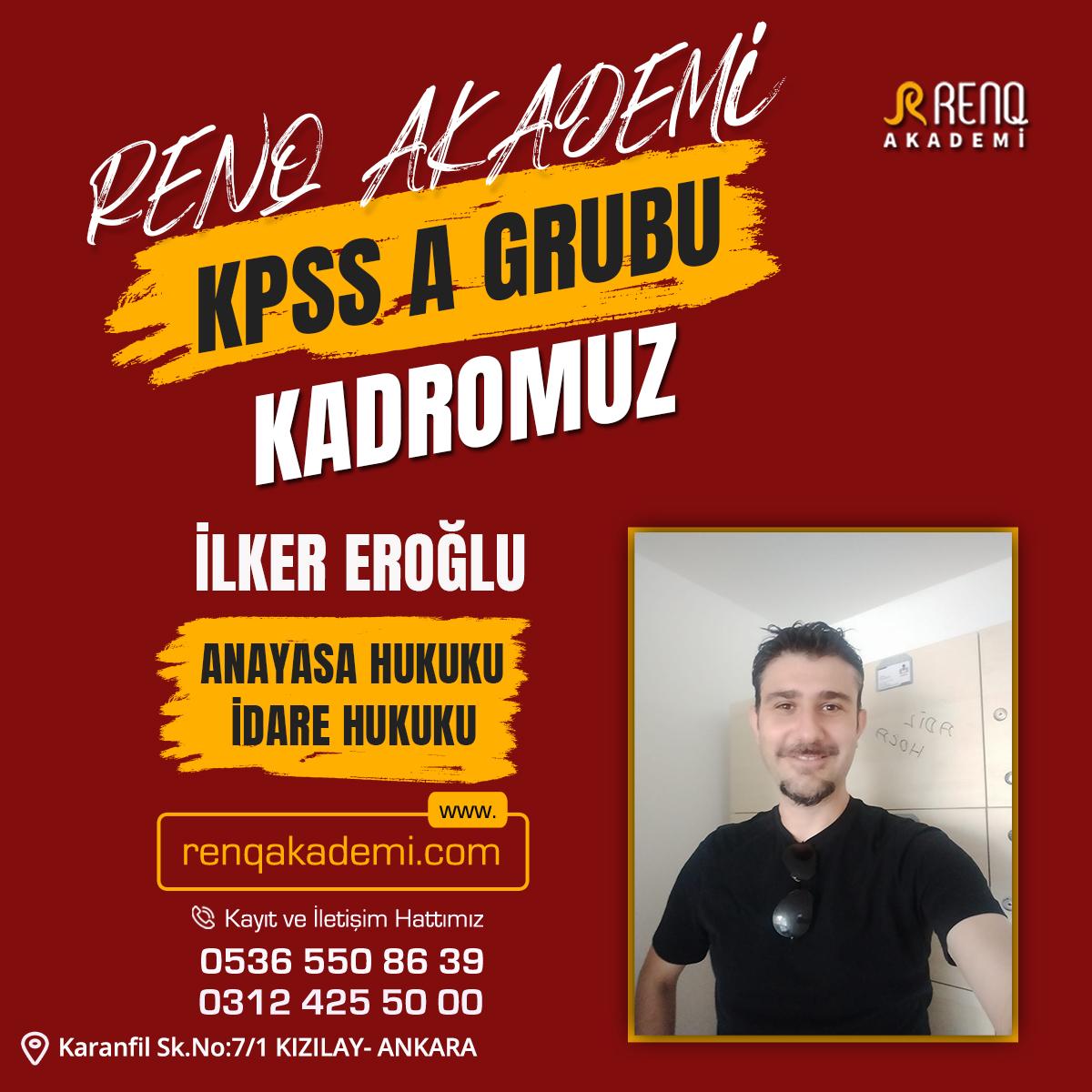 İlker Eroğlu - Kadro