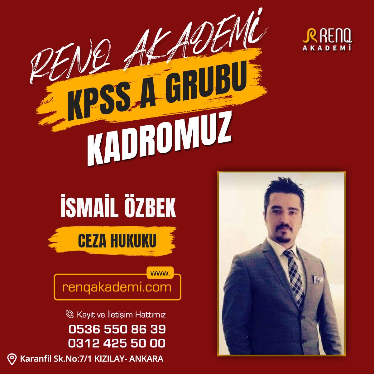 İsmail Özbek - Kadro