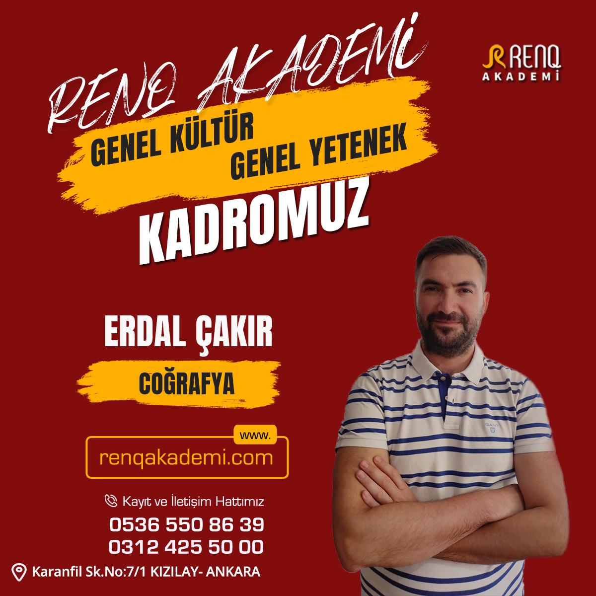 Erdal Çakır - Kadro